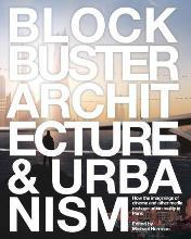Blockbuster Architecture & Urbanism