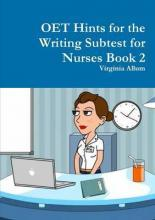 Oet Hints for the Writing Subtest for Nurses Book 2