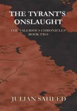 The Tyrant's Onslaught