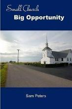 Small Church Big Opportunity