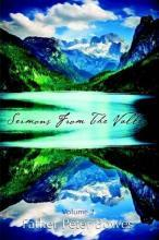 Sermons from the Valley - Vol. 2