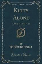 Kitty Alone, Vol. 1 of 3