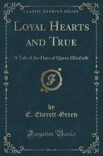 Loyal Hearts and True