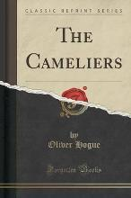 The Cameliers (Classic Reprint)