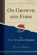 On Growth and Form (Classic Reprint)