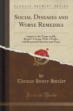 Social Diseases and Worse Remedies