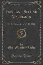 First and Second Marriages