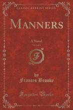 Manners, Vol. 2 of 3