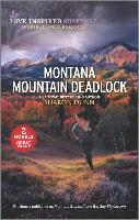 Montana Mountain Deadlock