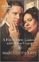 A Forbidden Liaison with Miss Grant