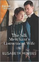 The Silk Merchant's Convenient Wife