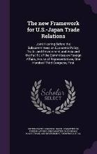 The New Framework for U.S.-Japan Trade Relations