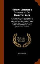 History, Directory & Gazeteer, of the County of York