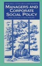 Managers and Corporate Social Policy 1984