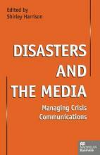 Disasters and the Media 1999