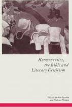 Hermeneutics, the Bible and Literary Criticism 1992