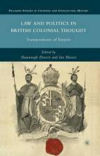 Law and Politics in British Colonial Thought 2010