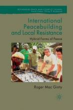 International Peacebuilding and Local Resistance 2011