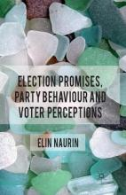 Election Promises, Party Behaviour and Voter Perceptions 2011