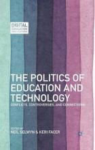 The Politics of Education and Technology 2013