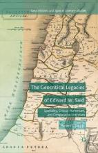 The Geocritical Legacies of Edward W. Said