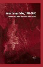 Swiss Foreign Policy, 1945-2002 2003
