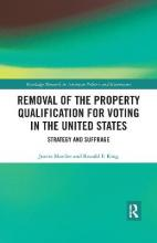 Removal of the Property Qualification for Voting in the United States