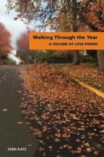 Walking Through the Year a Volume of Love Poems