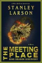 The Meeting Place - Qing Dragon Discovery
