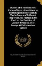 Studies of the Influence of Various Dietary Conditions on Physiological Resistance; II, the Influence of Different Proportions of Protein in the Food on the Partition of Urinary Nitrogen After Dosage with Potassium Cyanid