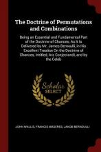 The Doctrine of Permutations and Combinations
