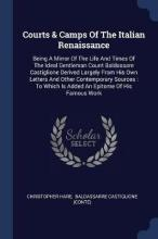 Courts & Camps of the Italian Renaissance