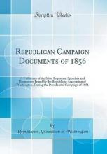 Republican Campaign Documents of 1856