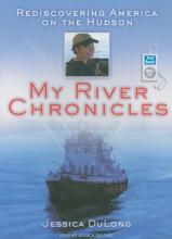 My River Chronicles