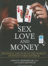 Sex, Love, and Money