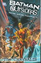 Batman And The Outsiders TP Vol 01 The Chrysalis