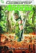Green Arrow: Into the Woods Vol. 1