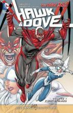 Hawk and Dove: First Strikes Vol. 1