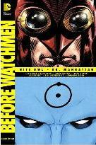 Before Watchmen: Nite Owl / Dr. Manhattan: Nite Owl / Dr. Manhattan