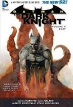 Batman: The Dark Knight Volume 4: Clay HC (The New 52)