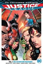 Justice League: The Extinction Machine (Rebirth) Volume 1