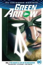 Green Arrow TP Vol 1 The Life and Death of Oliver Queen (Rebirth)