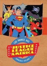 Justice League of America the Bronze Age Omnibus: Volume 1