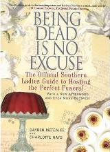 Being Dead is No Excuse