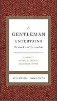 A Gentleman Entertains Revised and Updated