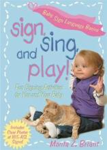 Sign, Sing and Play!