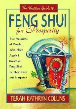 The Western Guide to Feng Shui for Prosperity