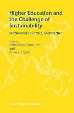 Higher Education and the Challenge of Sustainability
