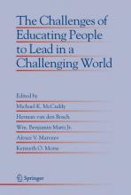 The Challenges of Educating People to Lead in a Challenging World