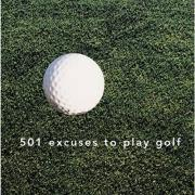 501 Excuses to Play Golf